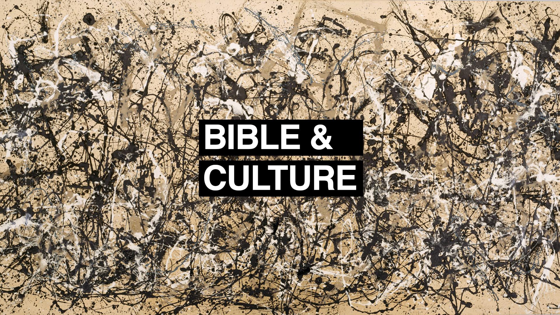 Bible & Culture
