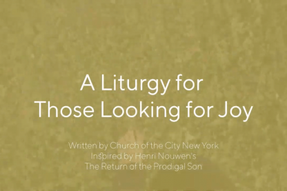 A liturgy for those looking for Joy