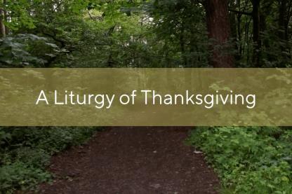 A liturgy of Thanksgiving